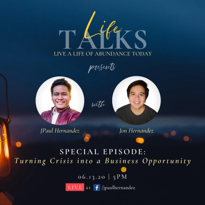 Business Talks 1: Turning Crisis Into Business Growth with Jon Hernandez