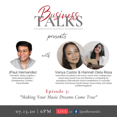 Business Talks 5: Making Your Music Dreams Come True with Vanya Castor and Hannah Dela Rosa