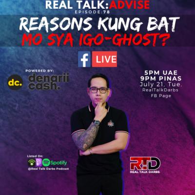 REASONS KUNG BAKIT MO SYA IGO-GHOST?