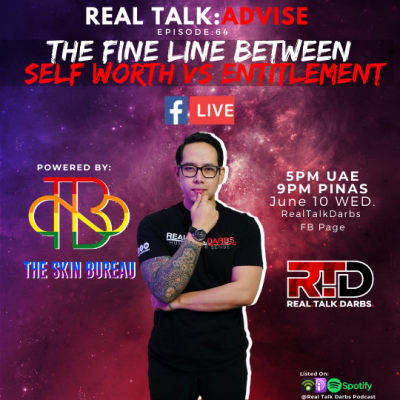 FINE LINE BETWEEN SELF WORTH VS ENTITLEMENT- Presented by the skin bureau