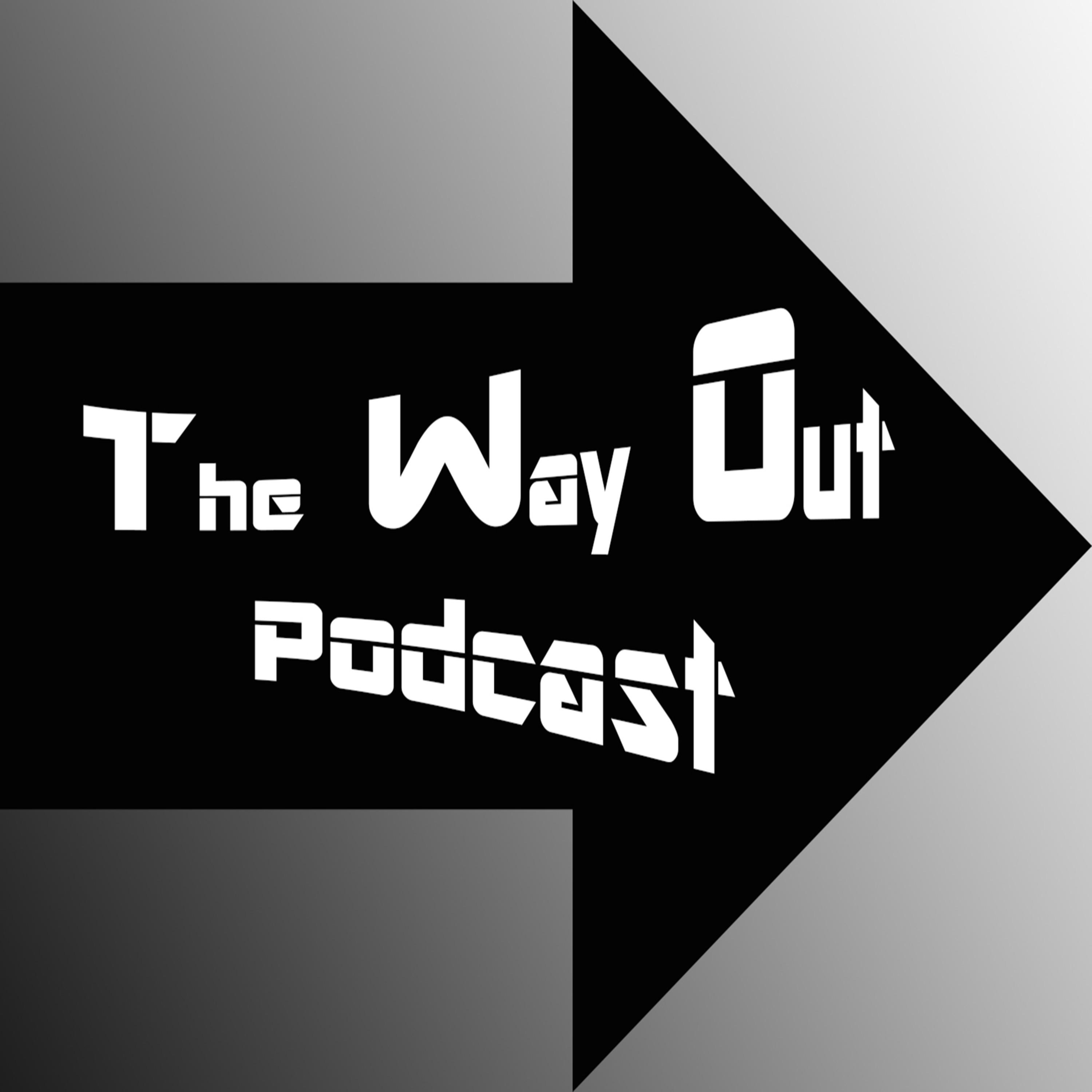 The Way Out Podcast Episode 123 - Complacency in Recovery