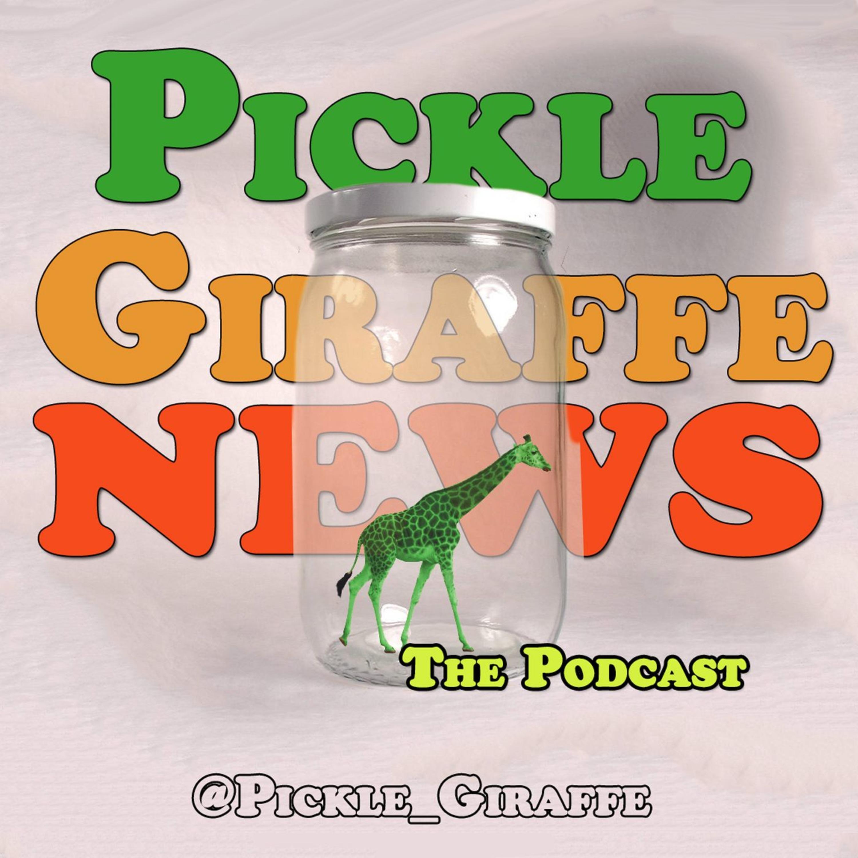 Pickle Giraffe Newscast | Listen via Stitcher for Podcasts