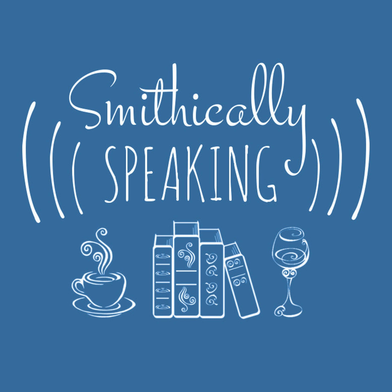 Smithically Speaking