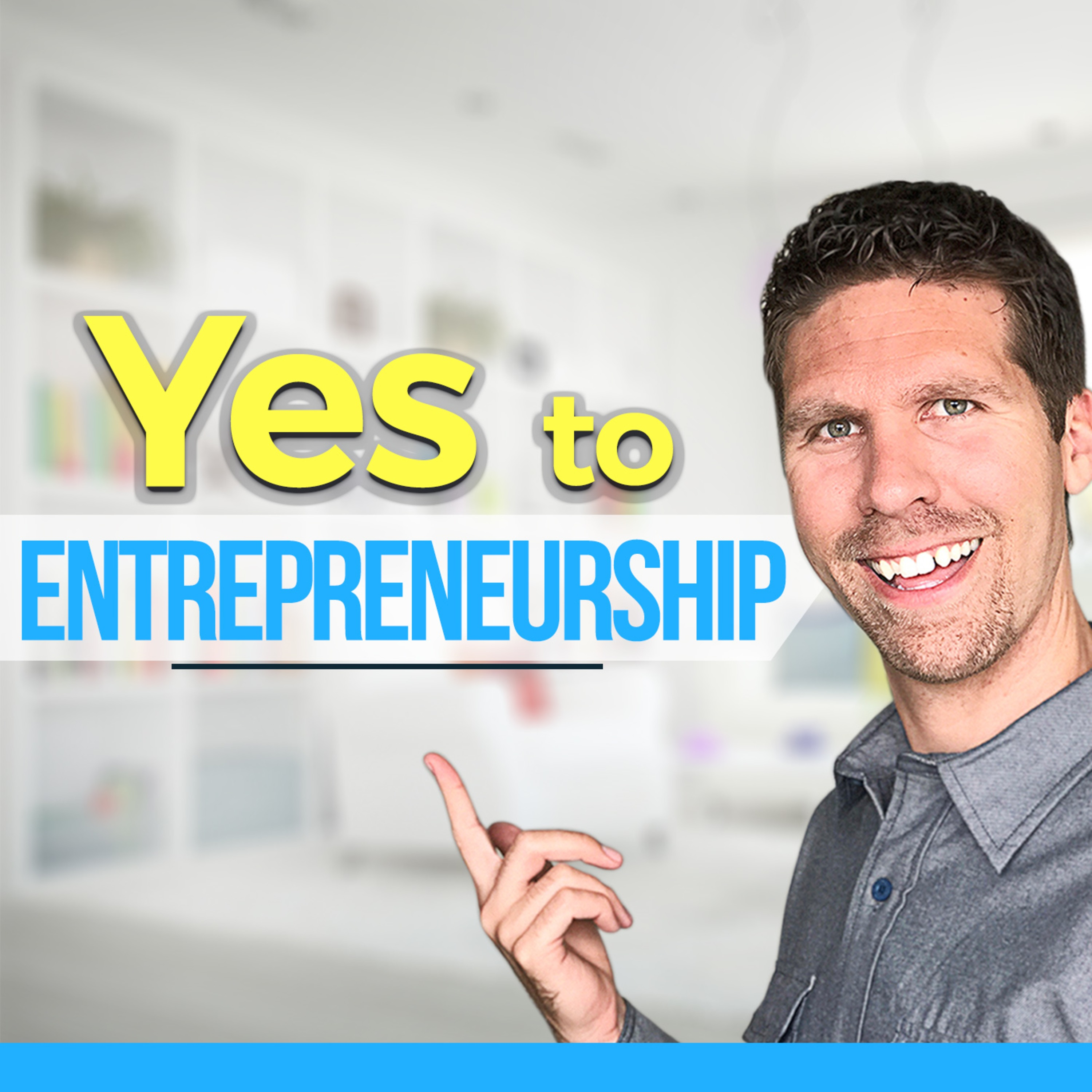 Yes to Entrepreneurship: Helping you build a better business