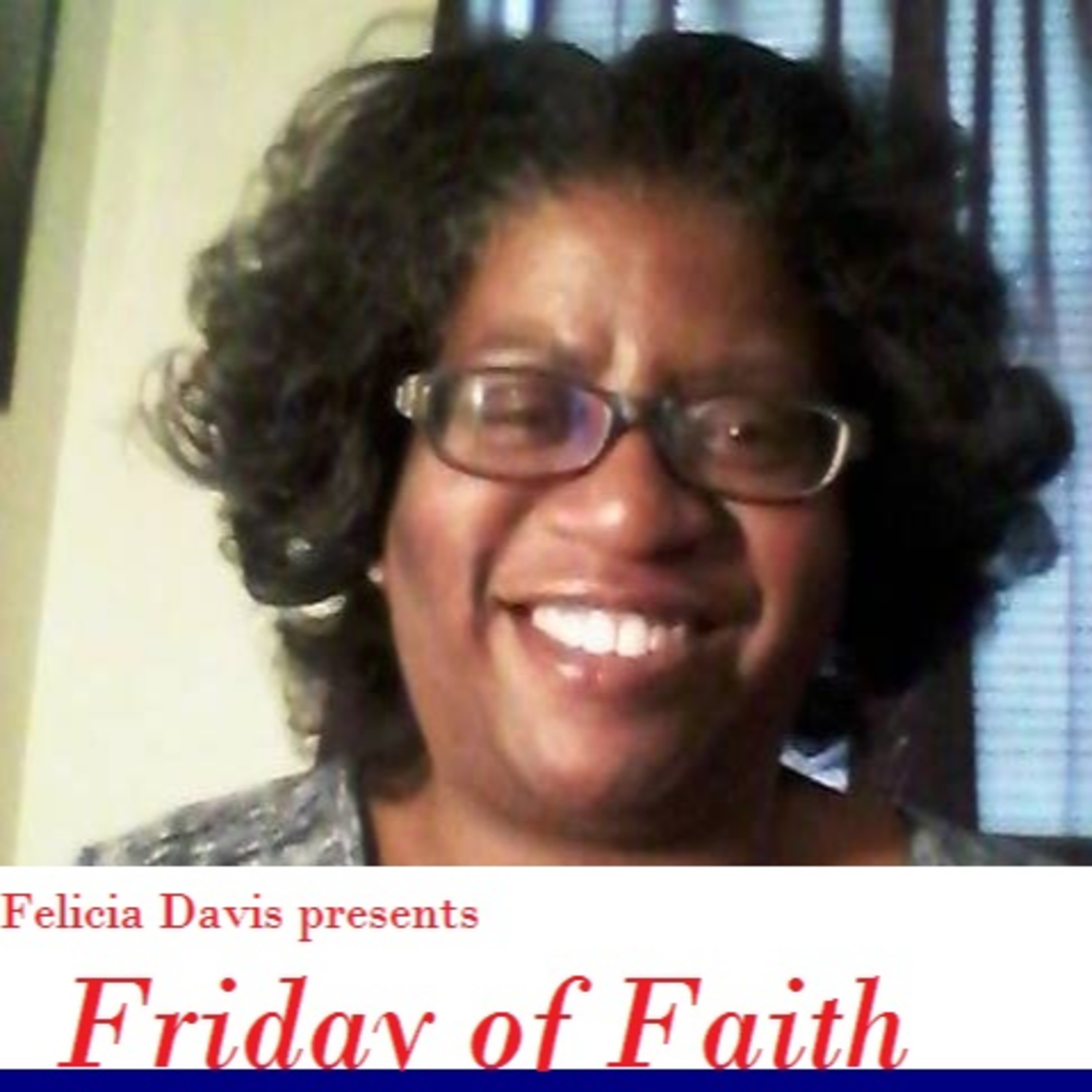 Friday of Faith | Listen via Stitcher for Podcasts