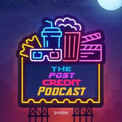 Post-Credit Podcast