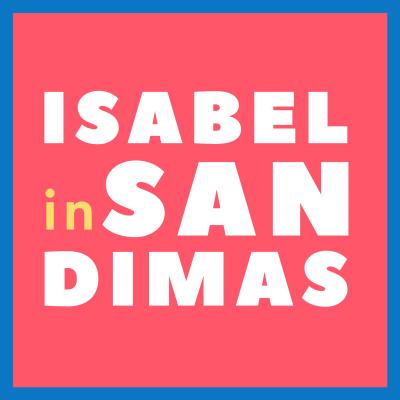 Isabel in San Dimas