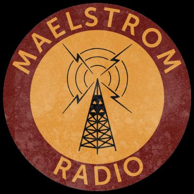 Maelstrom Radio