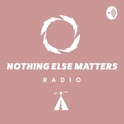 Danny Howard presents Nothing Else Matters Radio