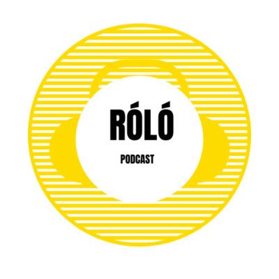 RÓLÓ Podcast
