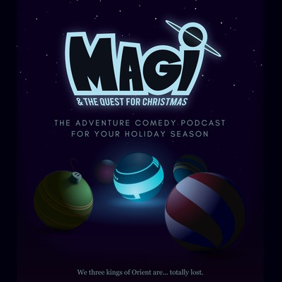 Magi & The Quest for Christmas