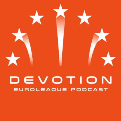 Devotion - Euroleague Podcast