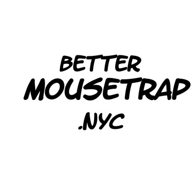 A Better Mousetrap