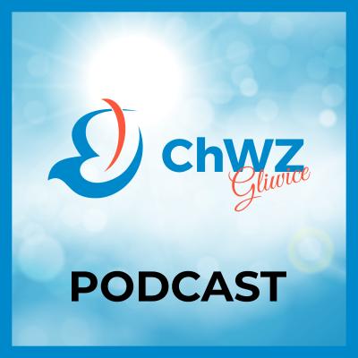 ChWZ Gliwice Podcast