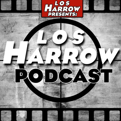 Los Harrow Podcast