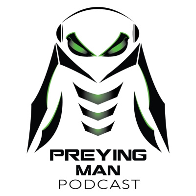 Preying Man Podcast