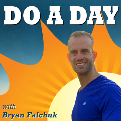Do A Day with Bryan Falchuk