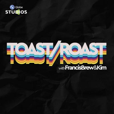 Toast/Roast