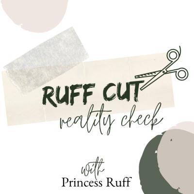 Ruff Cut Reality Check