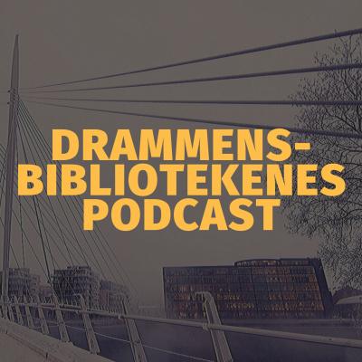 Drammensbibliotekenes podcast