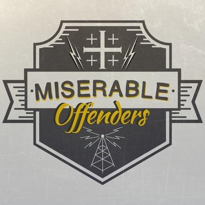 Miserable Offenders