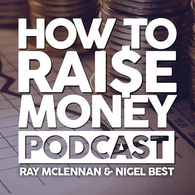 How to Raise Money Podcast