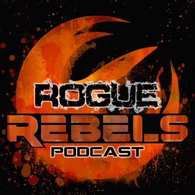 Rogue Rebels Podcast - A Star Wars Family Pod