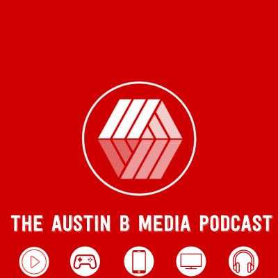 The Austin B Media Podcast