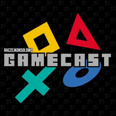 RaczejKonsolowo Gamecast