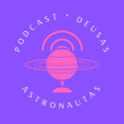 Deusas Astronautas