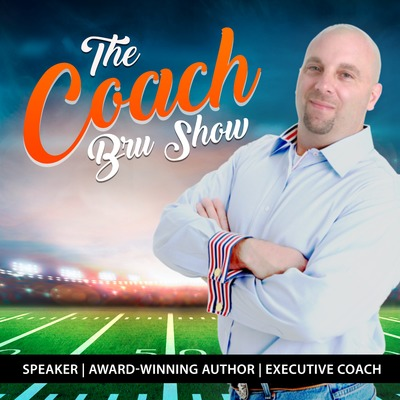 The Coach Bru Podcast