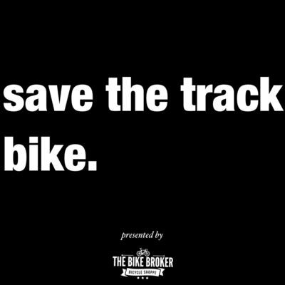 save the track bike.
