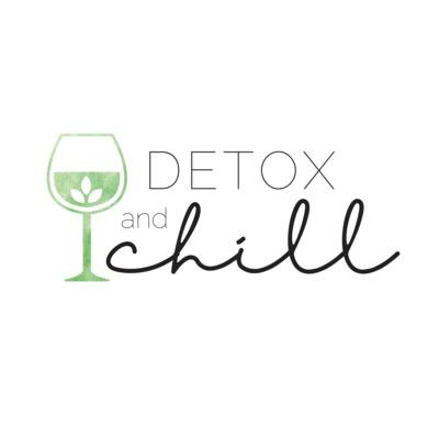 Detox & Chill