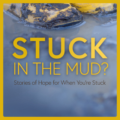 Stuck in the Mud Podcast