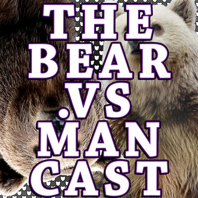 7 - Sexy Late Night Addition by The Bear Vs  Man Cast • A podcast on