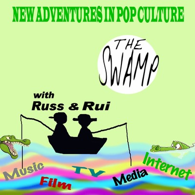 The Swamp - New Adventures in Pop Culture Podcast