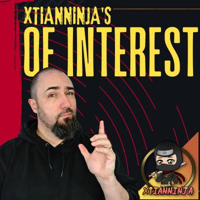 """XtianNinja's """"Of Interest"""""""