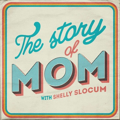 The Story of Mom