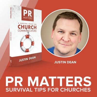 PR Matters: Survival Tips for Churches with Justin Dean