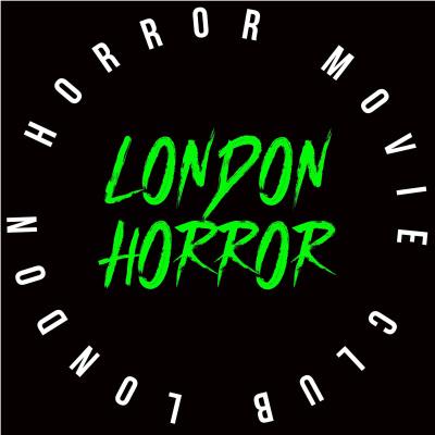 London Horror Movie Club