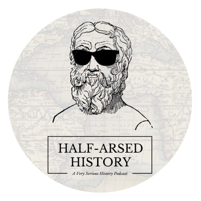 Half-Arsed History