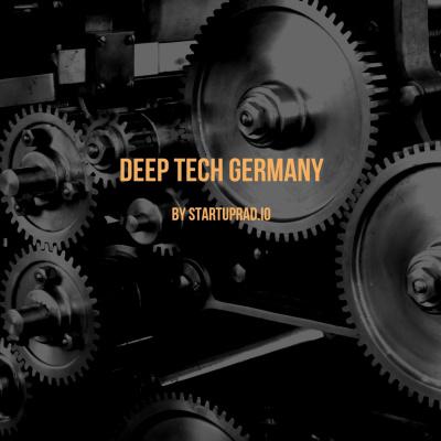 Deep Tech Germany - by Startuprad.io