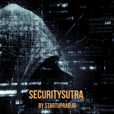 Security Sutra - By Startuprad.io