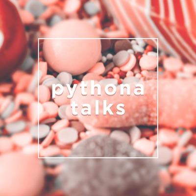 Pythona Talks
