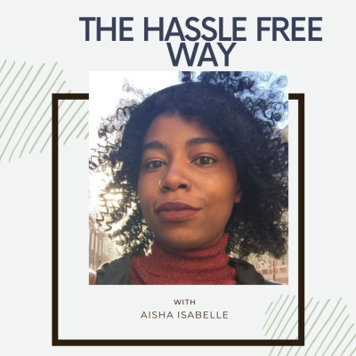 The Hassle Free Way