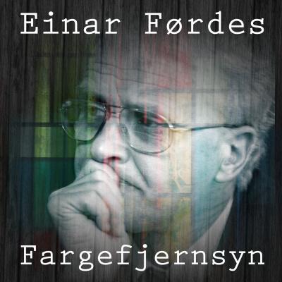 Einar Førdes Fargefjernsyn