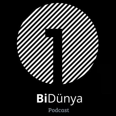 BiDünya Podcast