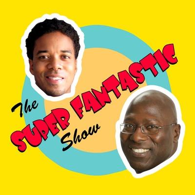 The Super Fantastic Show