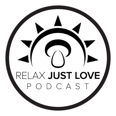 Relax Just Love Podcast