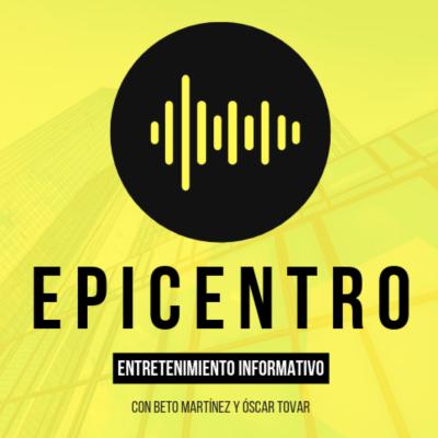EpicentroMX con Beto Martínez